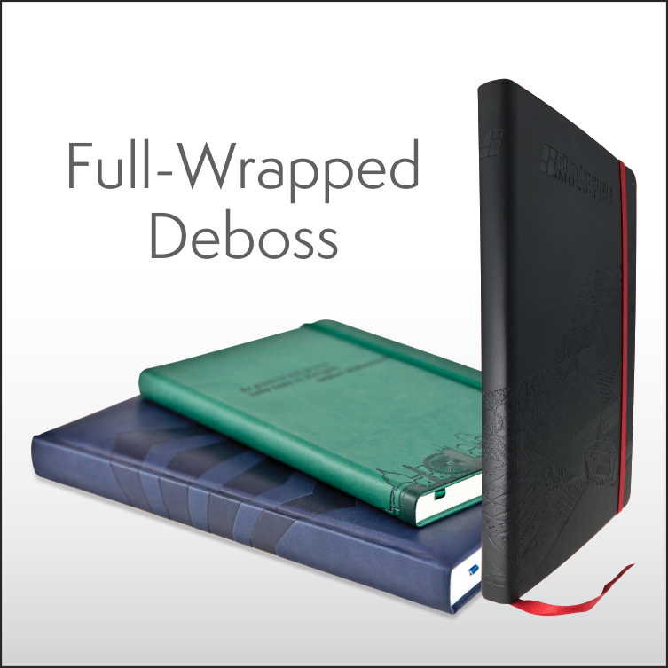 Full wrapped Deboss